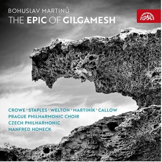 Epos o Gilgamešovi - CD - Bohuslav Martinů