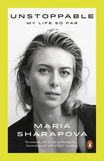 Unstopable: My Life So Far - Maria Šarapovová
