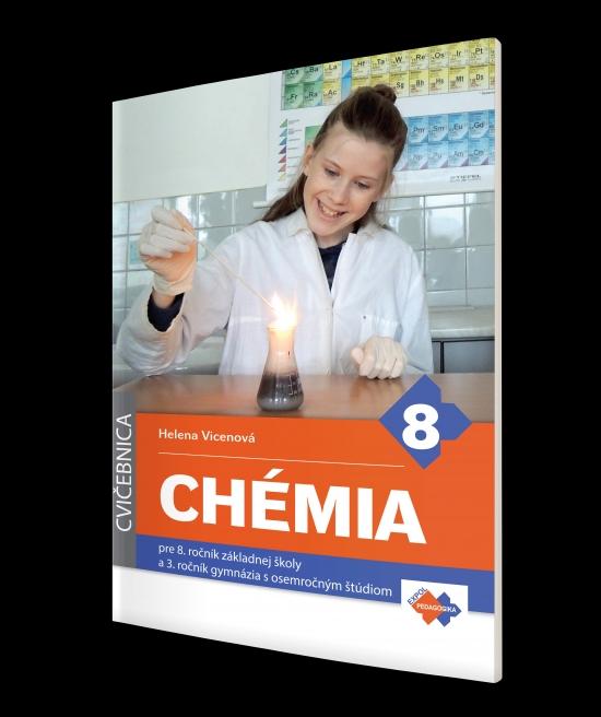 Cvičebnica - Chémia pre 8.ročník základnej školy - Helena Vicenová