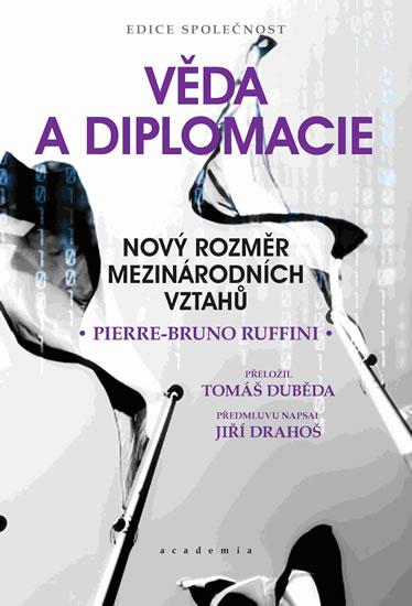 Věda a diplomacie - Nový rozměr mezinárodních vztahů - Pierre -Bruno Ruffini