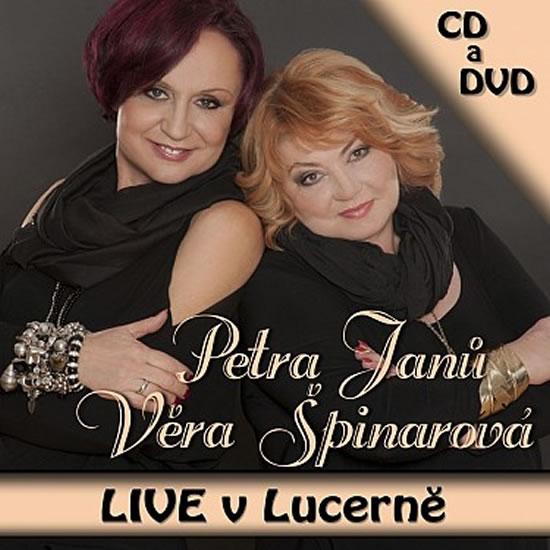 LIVE v Lucerně - 2 CD - Petra Janů, Věra Špinarová