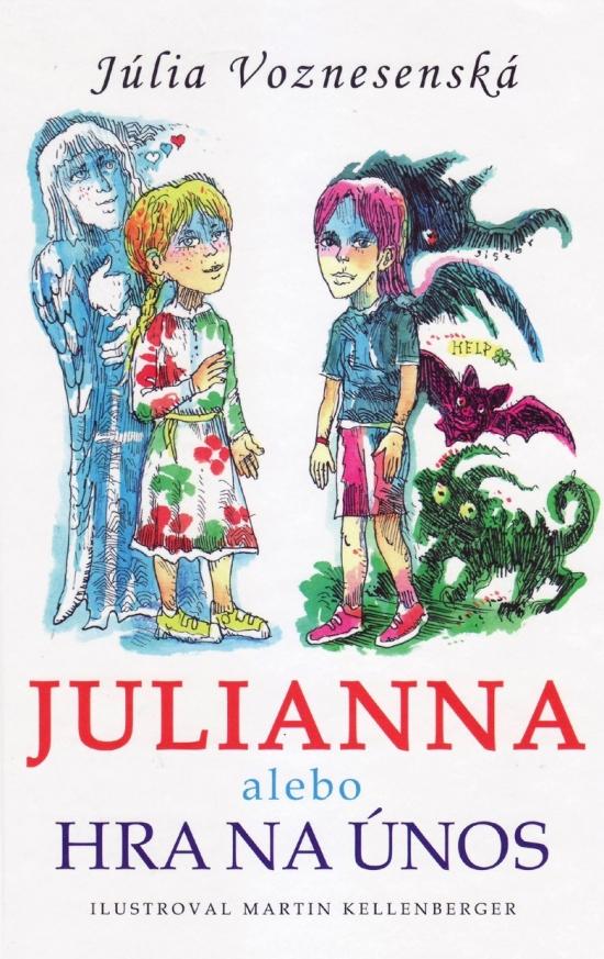 Julianna alebo Hra na únos - Júlia Voznesenská
