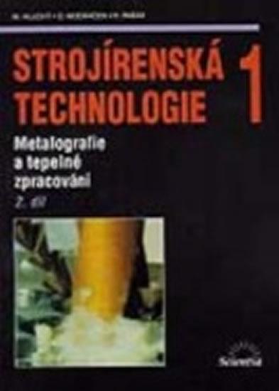 Strojírenská technologie 1, 2.díl - Miroslav Hluchý