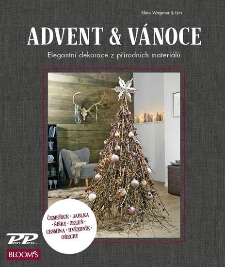 Advent a Vánoce - Elegantní dekorace z přírodních materiálů