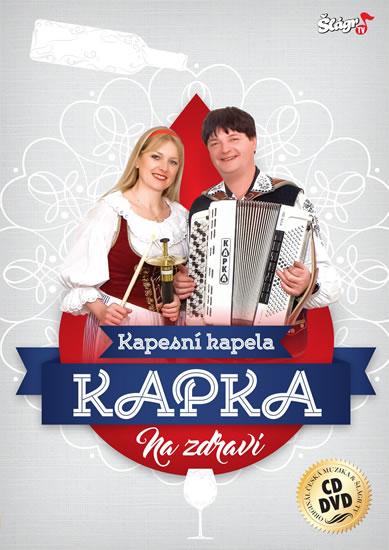 Kapka - Na zdraví - CD + DVD