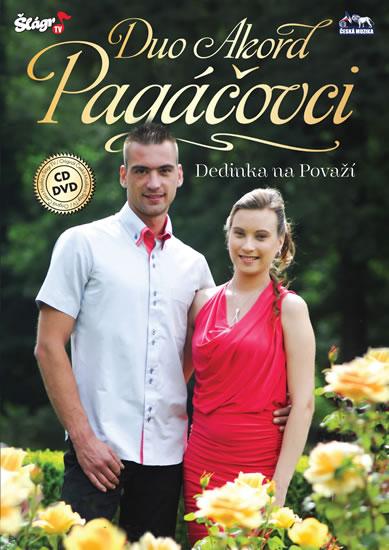 Duo Akord Pagáčovci - Dedinka na Pováží - CD + DVD