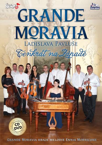 Grande Moravia - Tenkrát na západě - CD + DVD