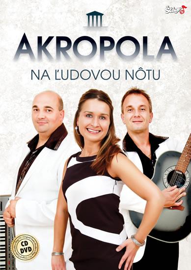 Akropola - Na ľudovou nôtu - CD + DVD