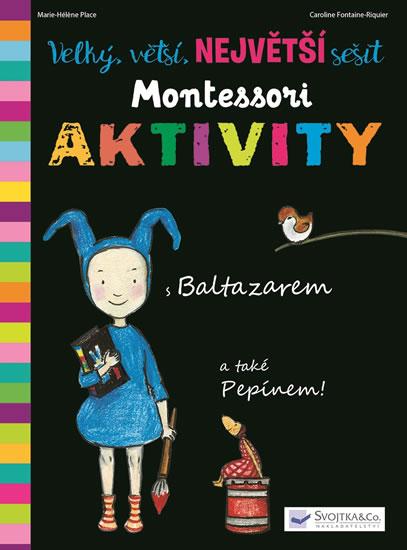 Velký, vetší, největší sešit Montessori aktivity