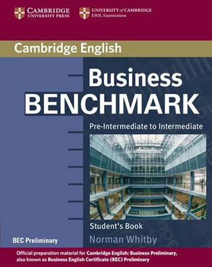 Business Benchmark Pre-Intermediate to Intermediate: Student´s Book - Norman Whitby