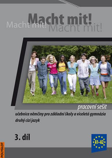 Macht Mit 3 Pracovní sešit