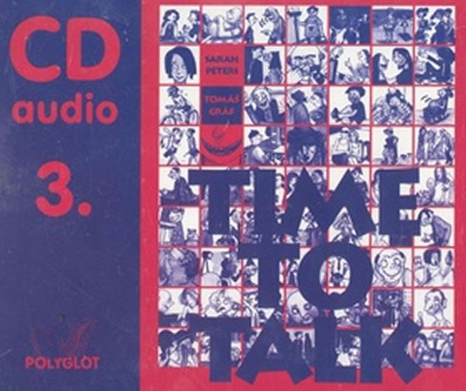 Time to talk 3 - audio CD - Sarah Peters, Tomáš Gráf