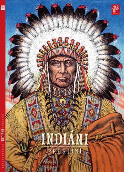 Prérijní indiáni - Jan Saturka