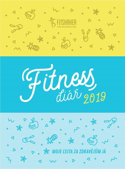 Fitness diář 2019 - Moje cesta za zdravějším JÁ