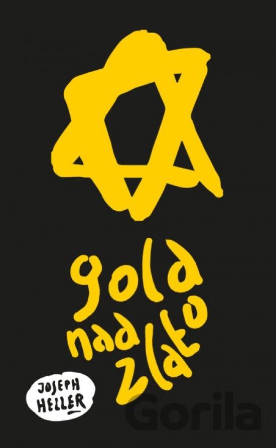 Gold nad zlato - Joseph Heller