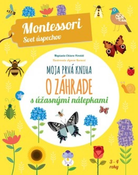 Moja prvá kniha o záhrade - Chiara Piroddi