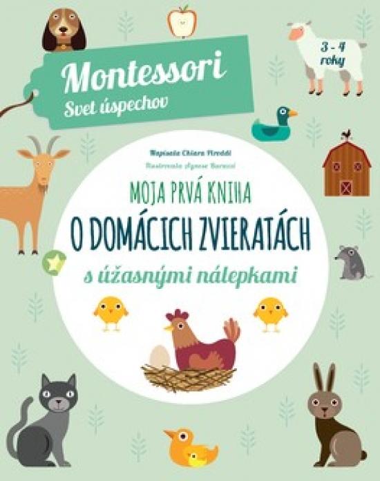 Moja prvá kniha o domácich zvieratách - Chiara Piroddi