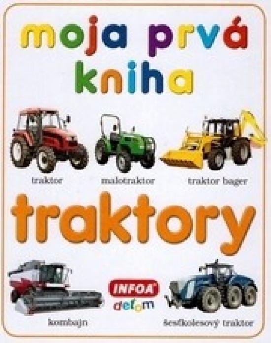 Moja prvá kniha - traktory