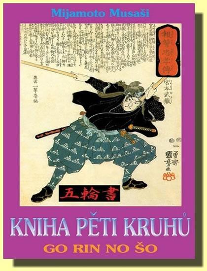 Kniha pěti kruhů - Go Rin No Šo - Mijamoto Musaši