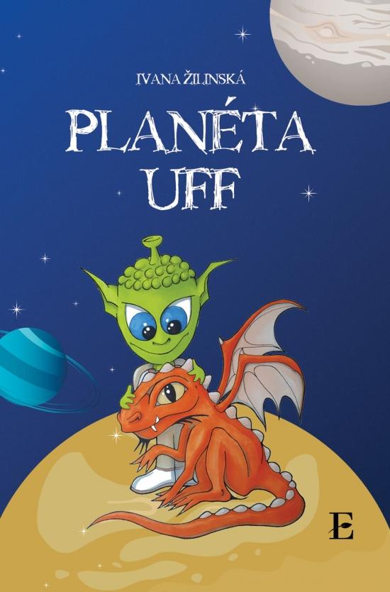 Planéta UFF - Ivana Žilinská
