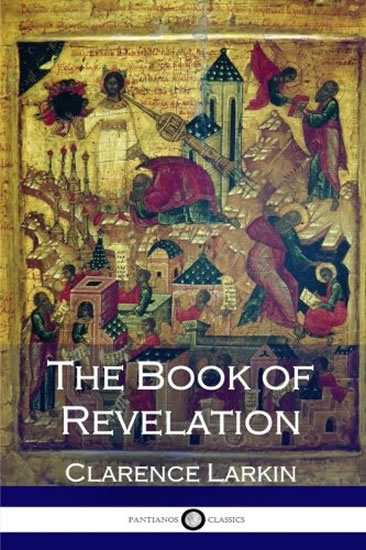 Book Of Revalation - Clarence Larkin