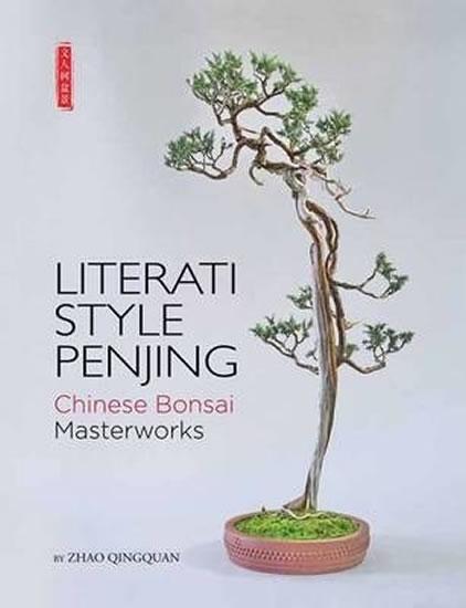 Literati Style Penjing - Chinese Bonsai Masterworks - Zhao Qingquan