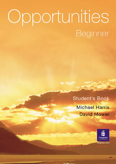 Opportunities: Beginner Student´s Book - Michael Harris