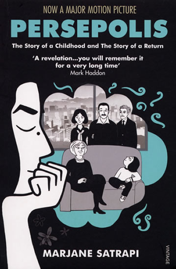 Persepolis:The Story of a Childhood and The Story of a Return - Marjane Satrapi