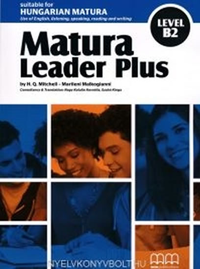 Matura Leader Plus Level B2 Student´s Book with Audio CD(anglicko/maďarská verze) - H. Q.Mitchell