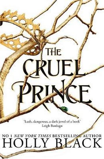 The Cruel Prince (The Folk of the Air) - Holly Blacková