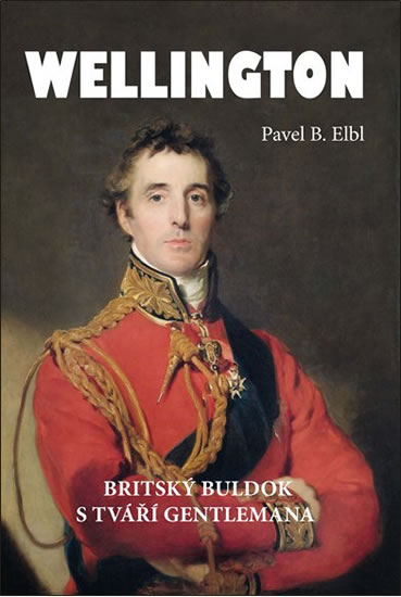 Wellington - Britský buldok s tváří gentlemana - Pavel B. Elbl