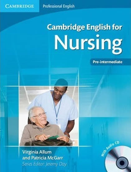 Cambridge English for ...: Nursing Pre-Interm. to Interm. - Virginia Allum