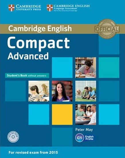 Compact Advanced: Student´s Book without Answers with CD-ROM - Peter May