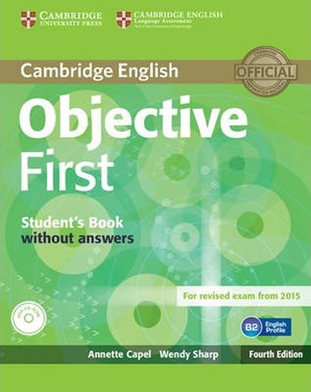 Objective First 4th Edn: SB w´out Ans w CD-ROM - Annette Capel