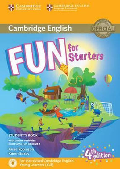 Fun for Starters 4th Edition: Student´s Book with Online Activities and Home Fun Booklet - Anne Robinson