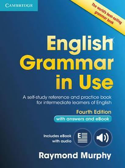 English Grammar in Use 4th edition: Edition with answers and Interactive eBook