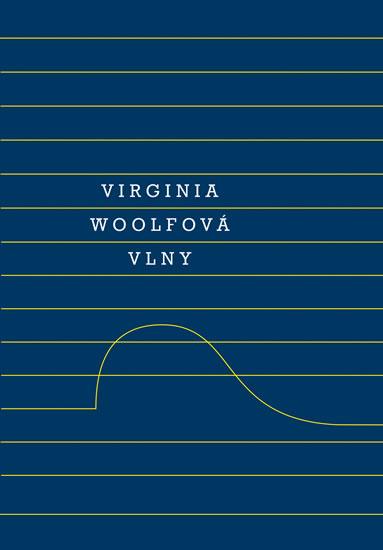 Vlny - Virginia Woolfová