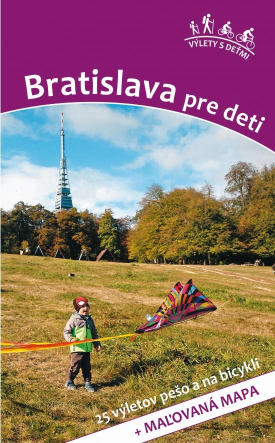 Bratislava pre deti - Daniel Kollár, Viera Poláková