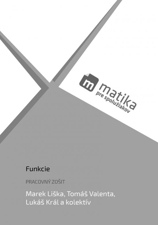 Matika pre spolužiakov: Funkcie (pracovný zošit) - Marek Liška, Tomáš Valenta, Lukáš Král a kol.
