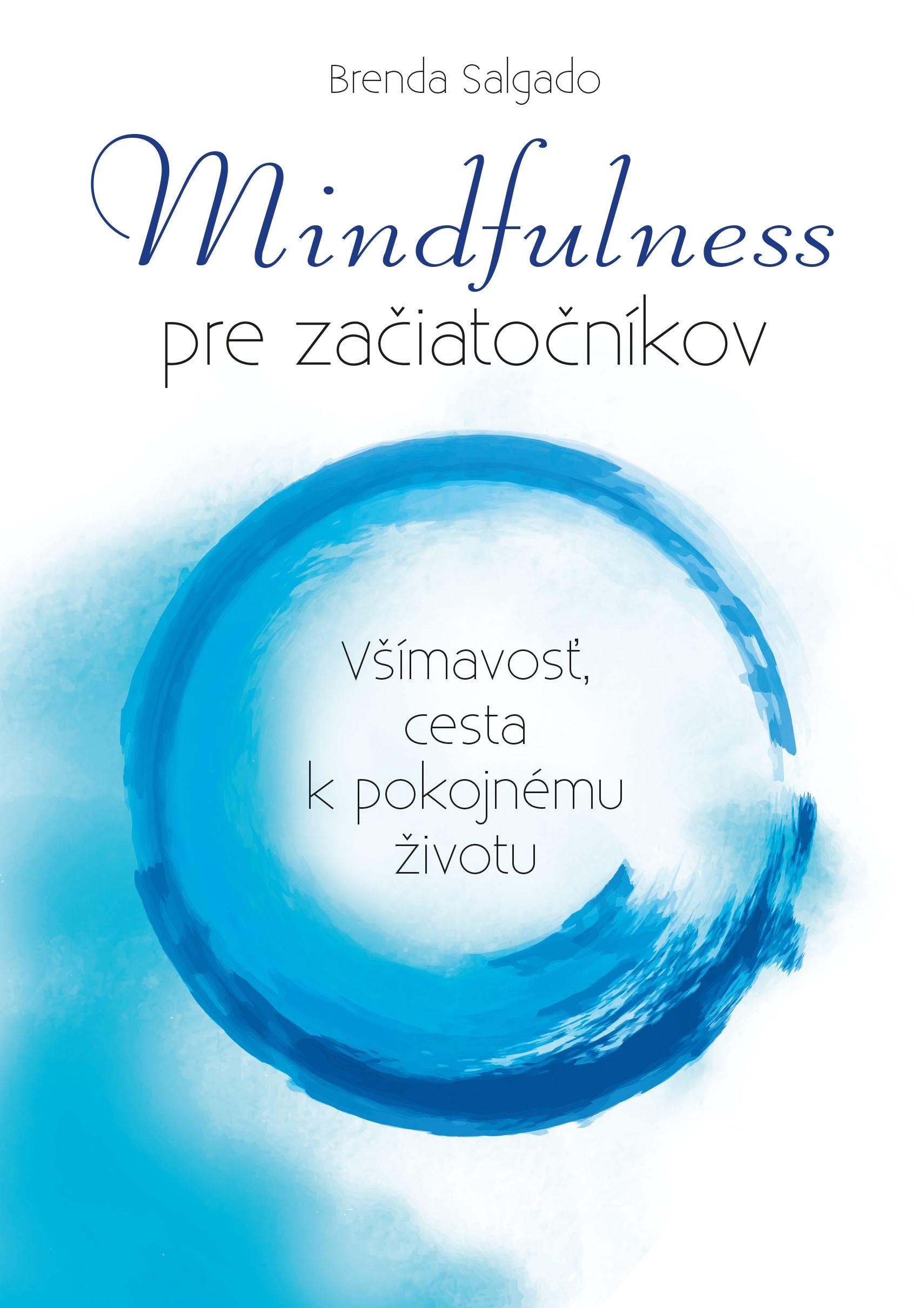 Mindfulness pre začiatočníkov - Brenda Salgado