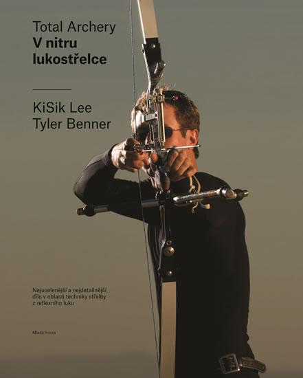 V nitru lukostřelce - Nejucelenější a ne - Lee KiSik, Tyler Benner