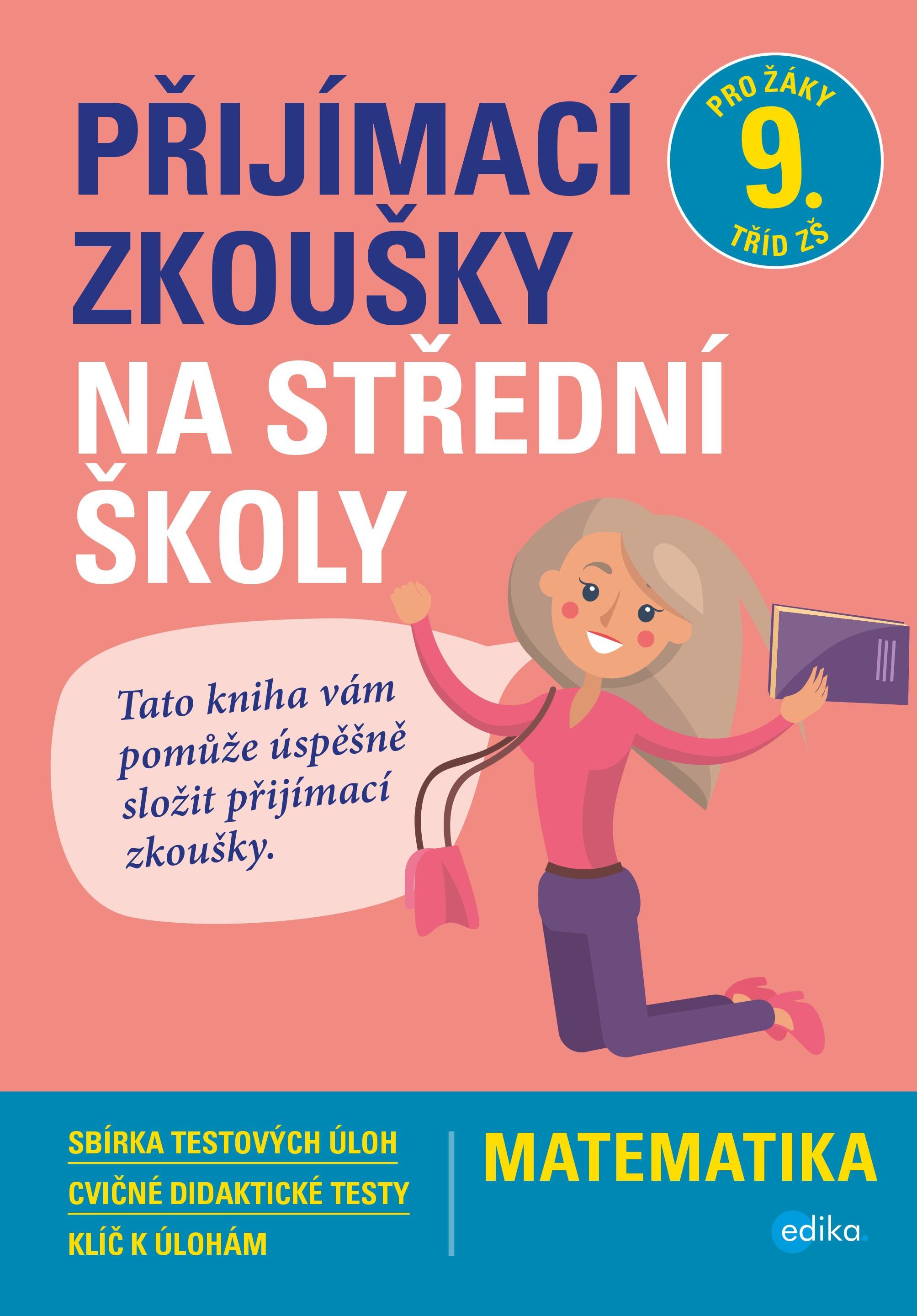 Přijímací zkoušky na střední školy – mat - Stanislav Sedláček, Petr Pupík