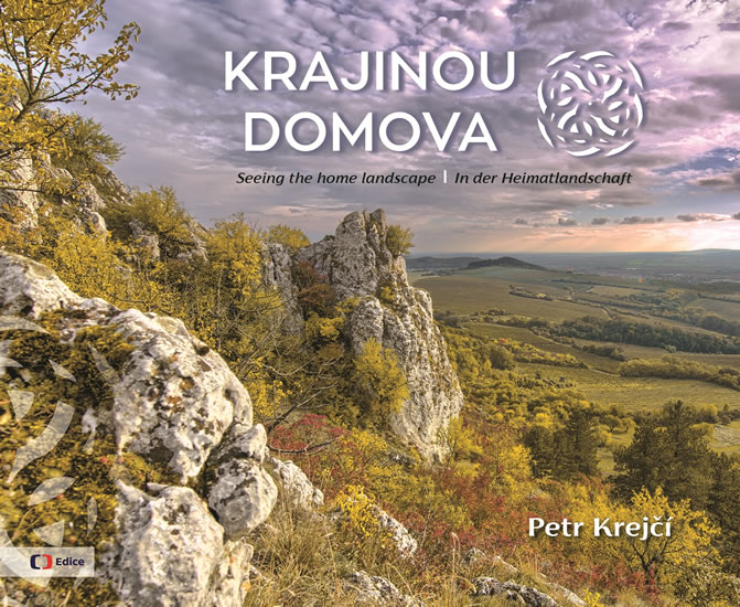 Krajinou domova / Seeing the homelandsca - Petr Krejčí