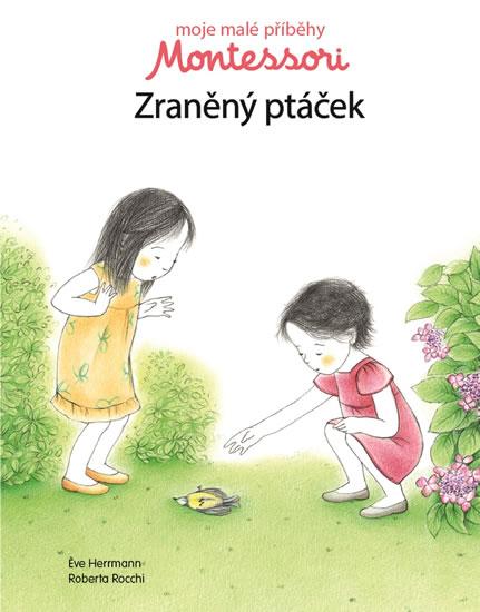Moje malé příběhy Montessori - Zraněný p