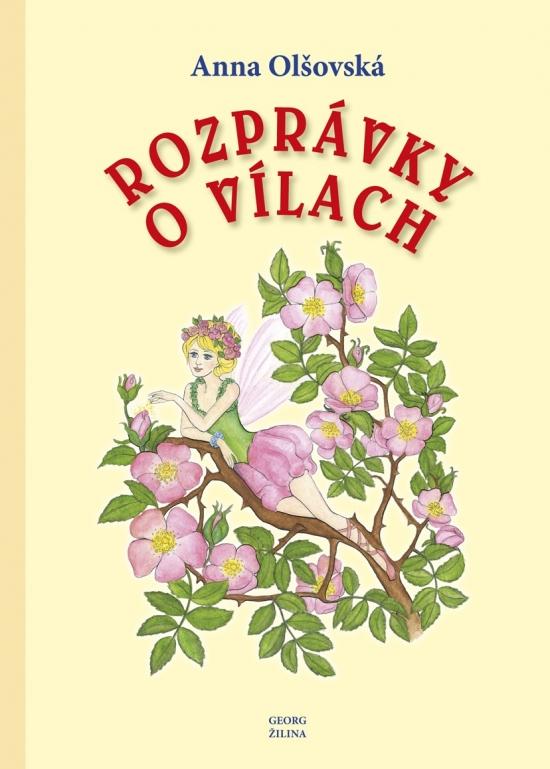 Rozprávky o Vílach - Anna Olšovská