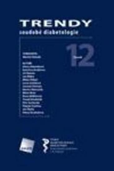 Trendy soudobé diabetologie. Svazek 12
