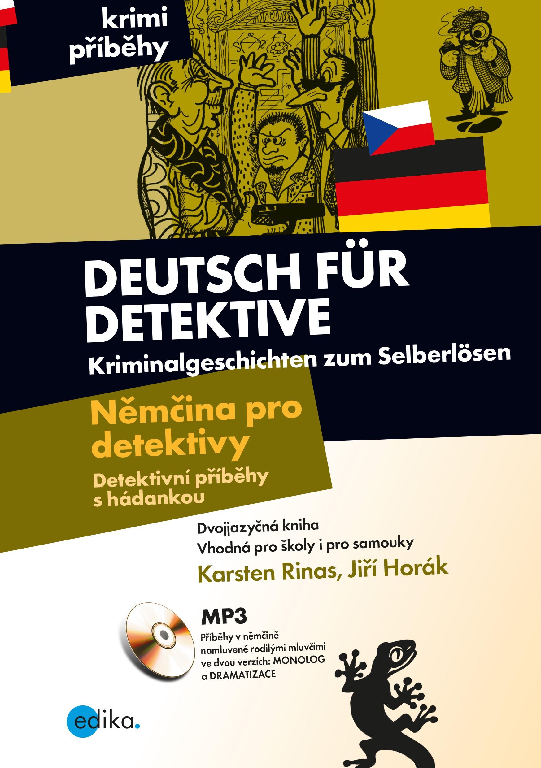 Němčina pro detektivy - Detektivní příbě - Jiří Horák, Karsten Rinas