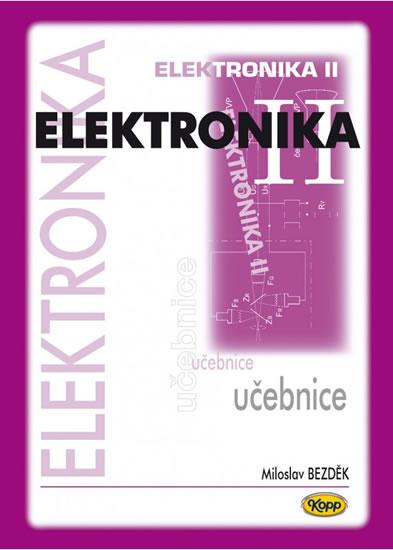 Elektronika II. - učebnice - Miloslav Bezděk