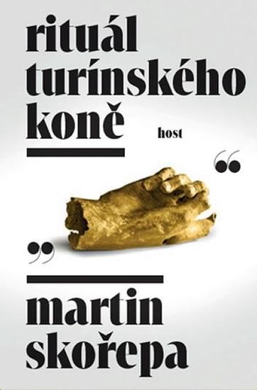 Rituál Turínského koně - Martin Skořepa