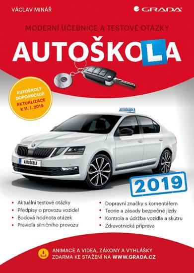 Autoškola 2019 - Moderní učebnice a test - Václav Minář